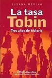 La tasa Tobin : tres años de historia / Susana E. Merino