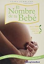 El nombre de tu bebe (Spanish Edition) by…