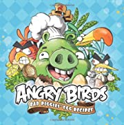 Angry Birds: Bad Piggies' Egg Recipes by…