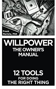 Willpower: The Owner's Manual - 12…