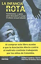 La Infancia Rota (Spanish Edition) by Isabel…