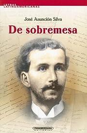 De Sobremesa (Letras Latino Americanas) af…