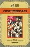 Cuentos costumbristas colombianos: obras maestras