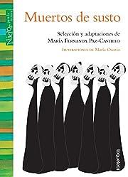 Muertos de susto (Spanish Edition) (Nidos…