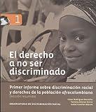El derecho a no ser discriminado