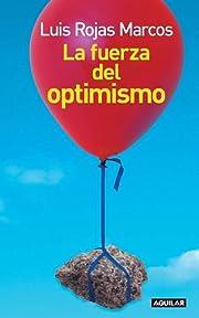 La Fuerza Del Optimismo/The Power of…