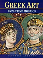 Greek Art - Byzantine Mosaics by Nano…