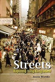 Streets: Exploring Hong Kong Island por…