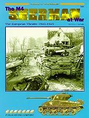 M4 Sherman at War: the European Theatre por…