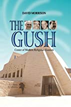 The Gush: Center of Modern Religious Zionism…