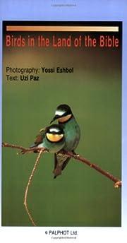 Birds in the Land of the Bible de Uzi Paz