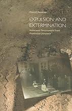 Expulsion and Extermination: Holocaust…