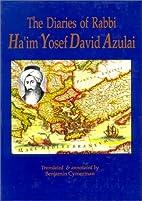 The Diaries of Rabbi Ha'im Yosef David…