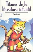 Titanes De LA Literatura Infantil/Infant…