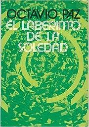 El laberinto de la soledad (Spanish Edition)…
