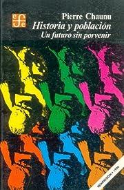 Historia y poblacion: Un Futuro Sin Porvenir…