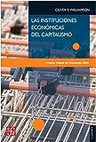 Las instituciones económicas del capitalismo / Oliver E. Williamson ; [traducción de Eduardo L. Suárez]