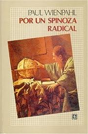 Por un Spinoza radical par Paul Wienpahl