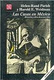 Las Casas en México : historia y obra desconocidas / Helen-Rand Parish y Harold E. Weidman