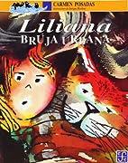 Liliana bruja urbana (A la Orilla del…