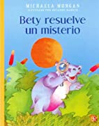 Helpful Betty Solves a Mystery by Michaela…