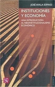 Instituciones y economia/ Institutions and…