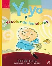 Yoyo y el color de los olores (Spanish…