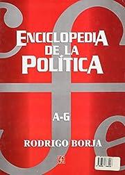 ENCICLOPEDIA DE LA POLITICA A HASTA Z de…