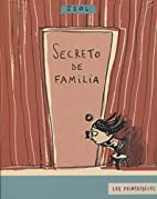 Secreto de familia (Spanish Edition) by Isol