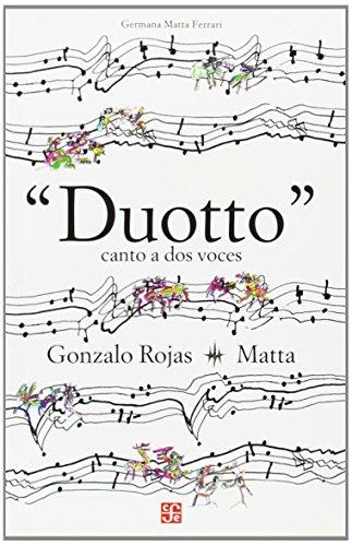Duotto. Canto a dos voces (Spanish Edition), Rojas Gonzalo - Matta