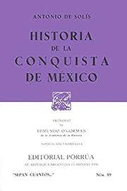 HISTORIA DE LA CONQUISTA DE MEXICO (SEPAN…