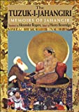 The Tuzuk-i-Jahangiri : or, Memoirs of Jahangir. Translated by Alexander Rogers.  Edited by Henry Beveridge