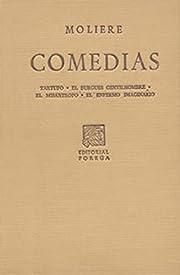 Comedias: Tartufo, El burgués, de Molière