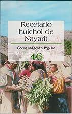 Recetario Huichol De Nayarit No. 46 (Cocina…