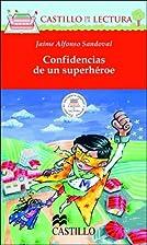 Confidencias de un Superheroe (Castillo de…