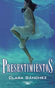 Presentimientos (Spanish Edition) af Clara…