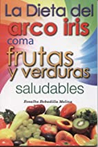 Dieta del arco iris (Spanish Edition) by…