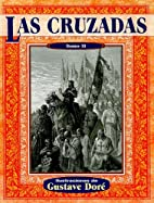 Las cruzadas ii (Illustrated by Dore)…