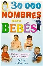 30,000 Nombres Para Bebe-Un Buen Nombre Es…