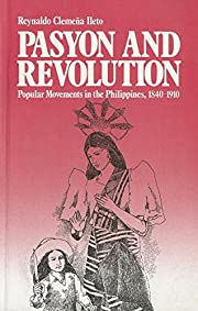 Pasyon and Revolution: Popular Movements in…
