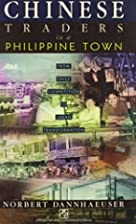 Chinese Traders in a Philippine Town: From…