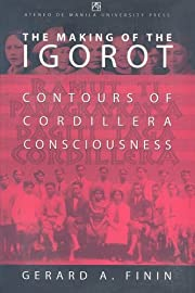Making of the Igorot**: Contours of…