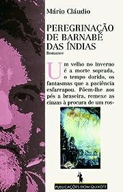 Peregrinacao de Barnabe das Indias: Romance…