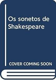 Os sonetos de Shakespeare de William…