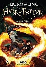Harry Potter 6. Harry Potter ve Melez…