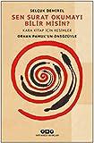 Sen surat okumayı bilir misin? : Kara Kitap için karalamalar / Selçuk Demirel