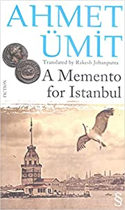 A Momento for Istanbul di Ahmet Ümit