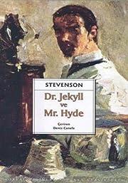 Dr. Jekyll ve Mr. Hyde de Deniz Canefe…