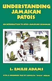 Understanding Jamaican Patois: An…