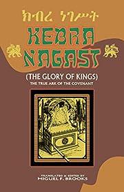 KEBRA NAGAST (THE GLORY OF KINGS) av Miguel…